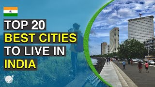 Top 20 Best Cities To Live in India 2020