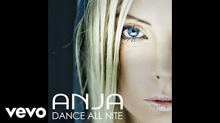 ANJA - Dance All Nite (Official Audio - from Just Dance 3)