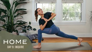 Home-Day 9-Inquire | 30 Days of Yoga With Adriene