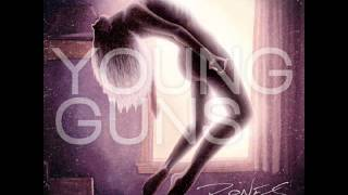 Young Guns - I Was Born I Have Lived I Will Surely Die