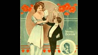 Billy Murray - Snookey Ookums - 1913 - Irving Berlin Songs