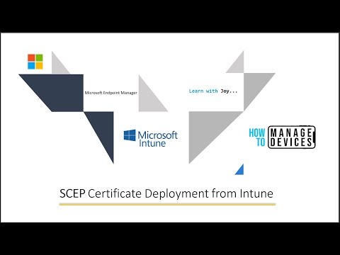 HTMD Learning Intune SCEP Certificate Deployment Session by ...