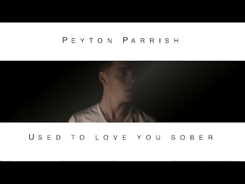 Kane Brown - Used to love you sober (Peyton Parrish Cover)