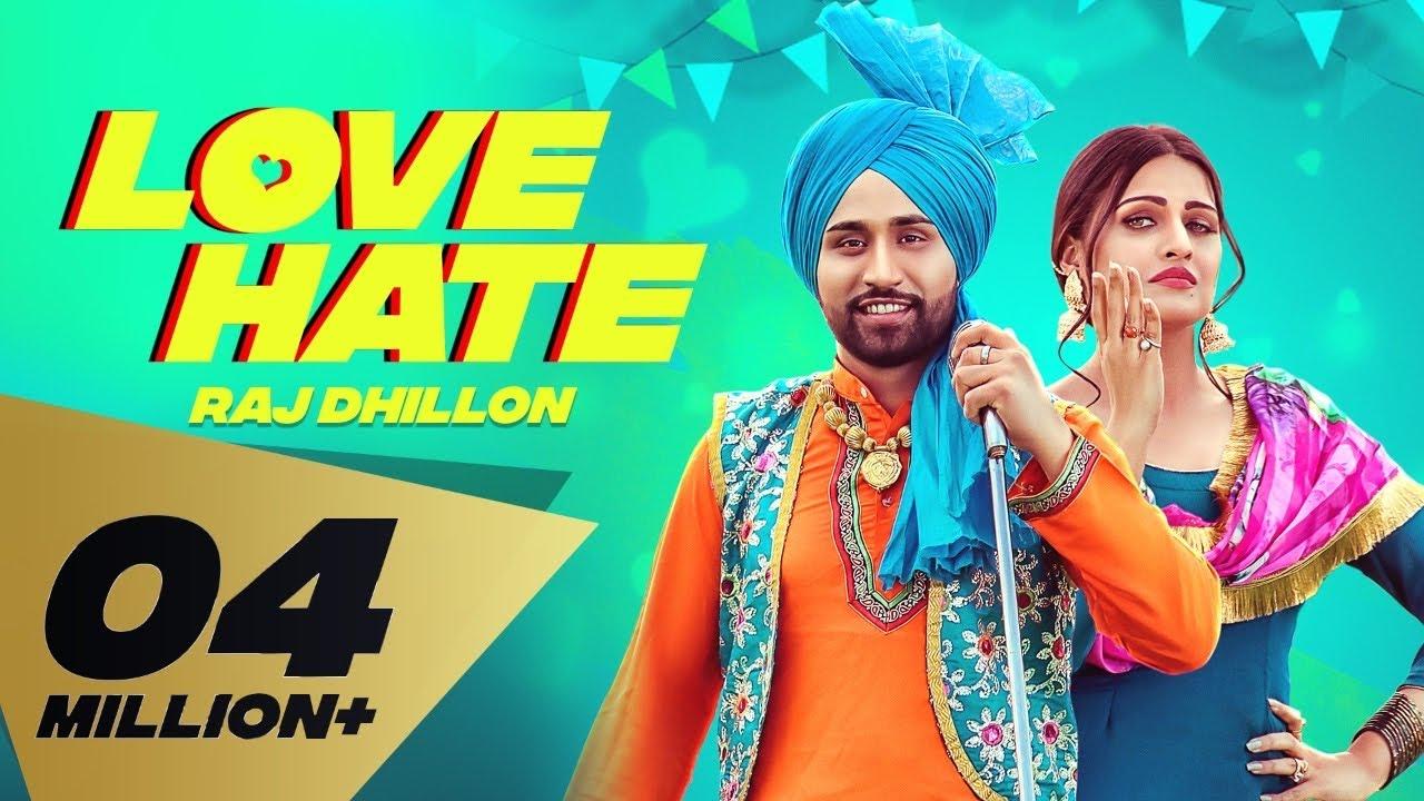 Love Hate Lyrics - Raj Dhillon, Karan Aujla Lyrics