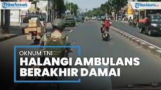 Viral Video Oknum Anggota TNI Halangi Ambulans yang Bawa Bayi Kritis Berakhir Damai