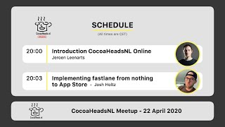 CocoaHeadsNL Online Meetup, 22 April 2020