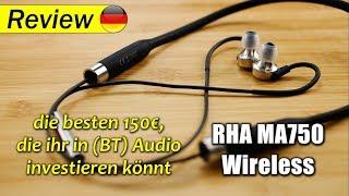 RHA MA750 Wireless | die besten 150€, die ihr in (Bluetooth) Audio investieren könnt