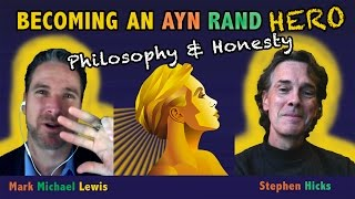 Ayn Rand Hero: Professor Stephen Hicks - Postmodernism And Making Work Beautiful Stephen Hicks