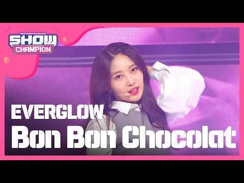 Show Champion EP.311 EVERGLOW - Bon Bon Chocolat