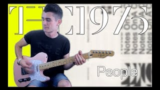 The 1975   People (Guitar Cover W Tabs)