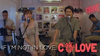 If I'm Not In Love (Kathy Troccoli) |  Cover By Jennylyn Mercado & Janno Gibbs | CoLove