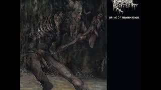 Triumvir Foul - Urine of Abomination I