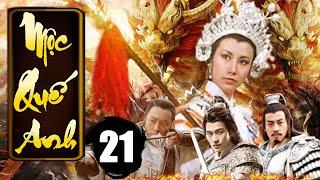 Mộc Quế Anh - Tập 21 | Phim Bộ Kiếm Hiệp Trung Quốc Xưa Hay Nhất - Thuyết Minh