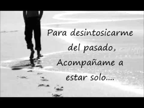 Acompañame a estar solo - Ricardo Arjona - Letra