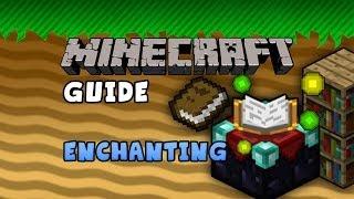 The Minecraft Guide - 12 - Enchanting (v1.7 & earlier)