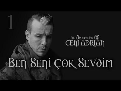 Cem Adrian – Ben Seni Çok Sevdim (Orjinal Kaynak)