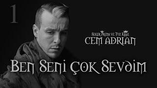 Cem Adrian - Ben Seni Çok Sevdim (Official Audio)