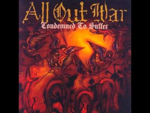 All Out War- Condemned To Suffer