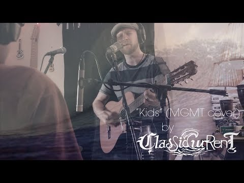 Classic Current Cover of Kids by MGMT