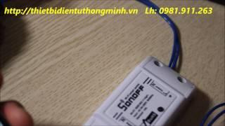【Hot】Công Tắc Thông Minh Điều Khiển Mọi Thiết Bị Từ Xa Qua Điện Thoại (LH: 0965 668 838)