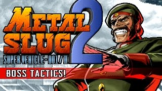 METAL SLUG 2 - Boss Tactics