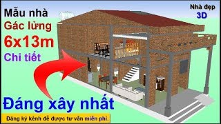 Nhà 6x13m Gác lửng - đáng xây nhất 2019