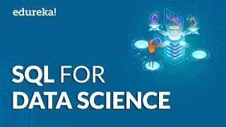 SQL For Data Science Tutorial | Learn SQL Database For Data Science | Edureka