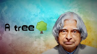 A Tree || New APJ Abdul Kalam Motivational Whatsapp Status & Quotes ||