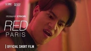 "[HUMAN ERROR] ""RED"" Short Film [BEST FOR YOU - PARIS]"
