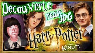 Découverte - Harry Potter Kinect (Team JDG)