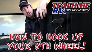 Teach Me RV! How to hook up your Fifth Wheel!