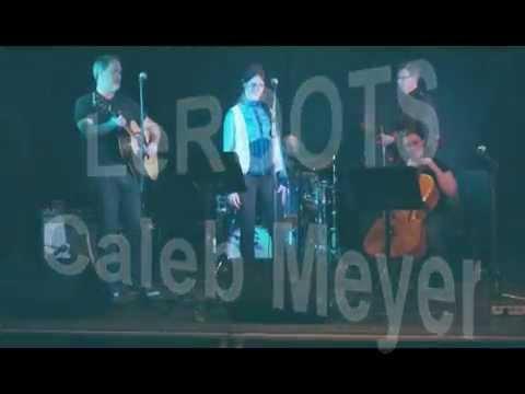 LeROOTS - Caleb Meyer