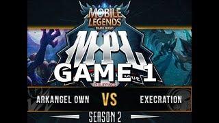 EXECRATION vs ARKANGEL OWNAGE - GAME 1 - MPL SEASON 2 - MOBILE LEGENDS