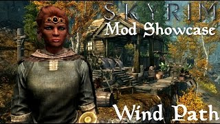 Skyrim Mod Showcase | Wind Path Player Home
