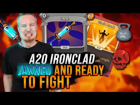 Jaxxed and Ready To Fight! | Ascension 20 Ironclad Run | Slay the Spire