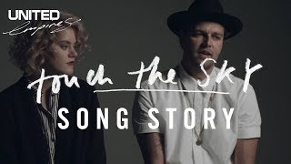 Touch the Sky Song Story -- Hillsong UNITED