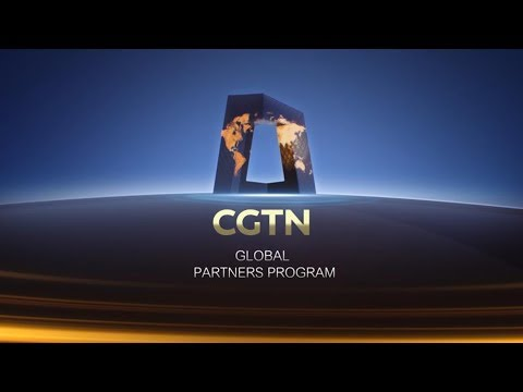 CGTN Is Launching The Global Partners Program