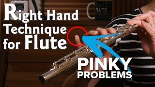 Right Hand Technique For Flute - Pinky Problems