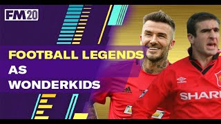 Legends as Wonderkids FM20