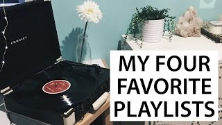 My Top 4 Spotify Playlists | lindseyrem