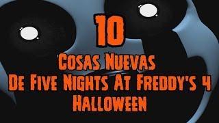 TOP 10: 10 Cosas Nuevas Que Vienen En Five Nights At Freddy's 4 Halloween   FNAF 4 Halloween