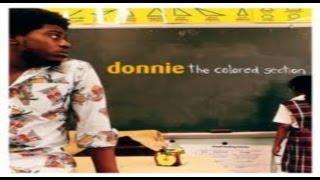 Donnie -You got a Friend