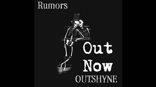 New Single Rumors Out Now
