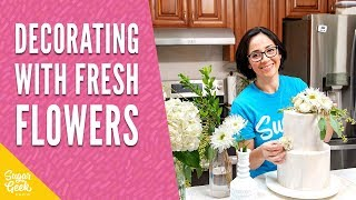 How To Add Fresh Flowers To Your Wedding Cake