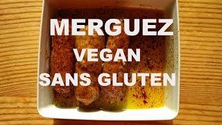 Merguez vegan et... sans gluten!