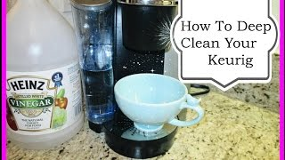 How To Deep Clean Your Keurig  Coffee Maker- asimplysimplelife