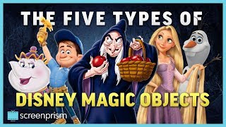 The Five Types Of Disney Magic Objects