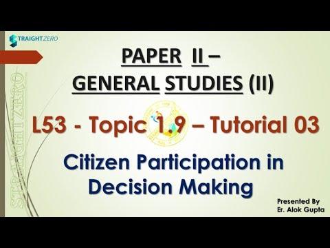 MPPSC MAINS - GS2 - Citizen participation - L53 - Topic 1.9 – Tutorial 03