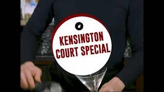 KENSINGTON COURT SPECIAL