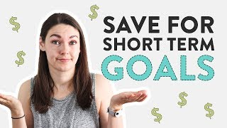 Short Term Savings: How to Set and Hit A Savings Goal
